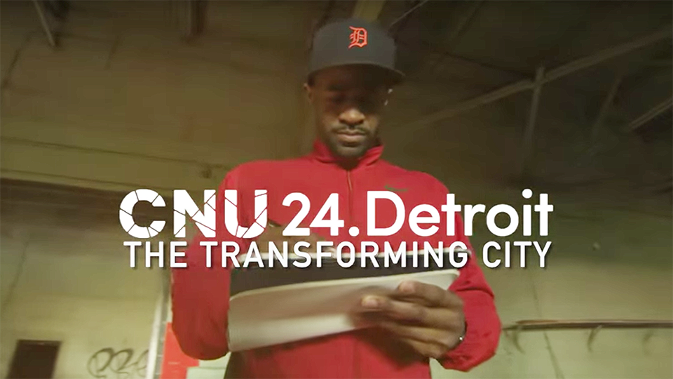 24th Annual Congress for the New Urbanism  Hits Detroit to Talk the Future of Cities