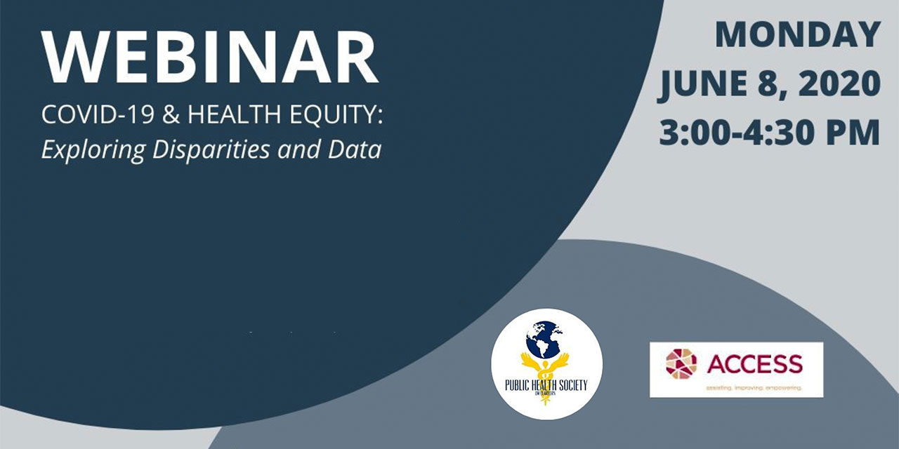 COVID-19 & HEALTH EQUITY: Exploring Disparities and Data Webinar