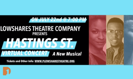 Plowshares Theatre Presents a Musical Remembering of 'Hastings Street'
