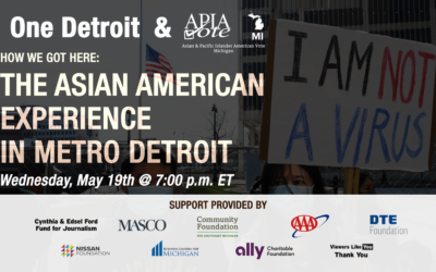 May 19th Virtual Town Hall – How We Got Here: The Asian American Experience in Metro Detroit
