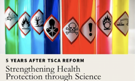 5 Years After TSCA Reform: Strengthening Health Protection through Science