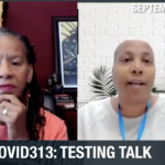 COVID313 Talk: What Happens If You Get Exposed to COVID-19 or Need to Get Tested for Work?